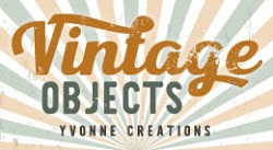 Yvonne Creations - Vintage Objects Collectie